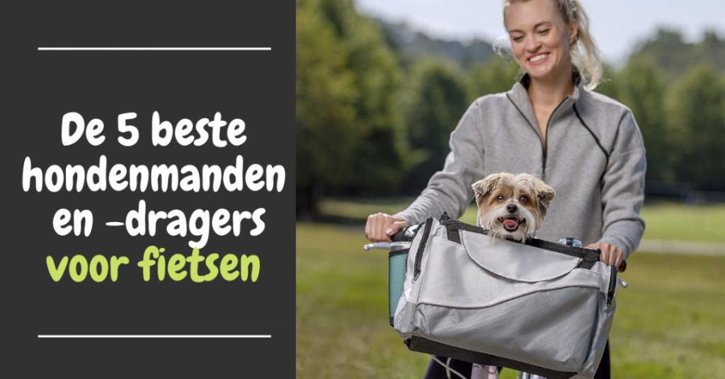 De 5 beste hondenmanden en -dragers voor fietsen